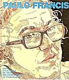 Paulo Francis: uma coletânea de seus…