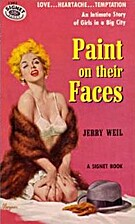 Paint on Their Faces by Jerry Weil