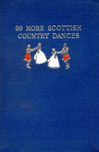 99 more Scottish country dances by Jean C.…