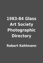 1983-84 Glass Art Society Photographic…
