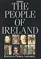 The People of Ireland by Patrick Loughrey