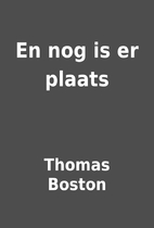 En nog is er plaats by Thomas Boston