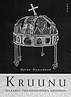 Kruunu : Unkarin tuhatvuotinen arvoitus by…