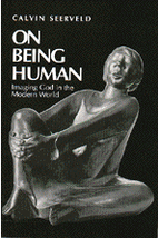 On Being Human: Imaging God in a Modern…