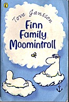 Finn Family Moomintroll by Tove Jansson