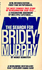 The Search for Bridey Murphy by Morey…