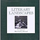 Literary Landscapes by Michael J. Stead