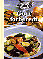 Godt forberedt (Cooking Ahead) by The…