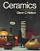 Ceramics: A Potter's Handbook by Glenn…