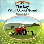 The Day Patch Stood Guard (Little Red…
