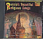 Russia's beautiful religious songs: from the…