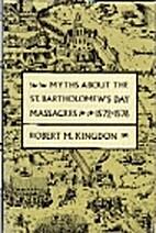 Myths about the St. Bartholomew's Day…