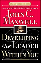 Developing Leader Within You by JohnCMaxwel