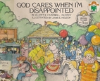 God Cares When Im Disappointed by Elspeth…