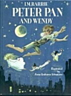 Peter Pan and Wendy: adapted for young…