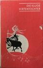 Die kluge Hirtentochter - Bd. 70 - Heinich Pröhle
