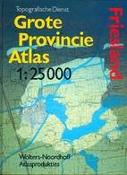 Grote provincie atlas : 1:25000. Friesland…