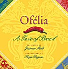 Ofélia : de smaak van Brazilië by Ofelia…