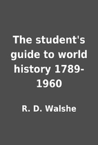 The student's guide to world history…