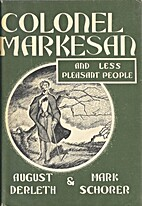 Colonel Markesan, and Less Pleasant People…