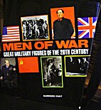 Men of War: Great Military Figures of the…