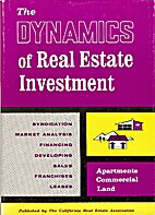 The Dynamics of Real Estate Investment by…