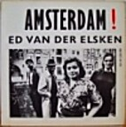 Amsterdam! : oude foto's, 1947-1970 by Ed…
