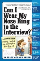 Can I Wear My Nose Ring to the Interview?: A…