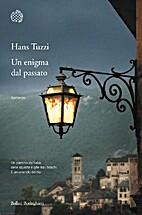 Un enigma del passato by Hans Tuzzi