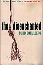 The Disenchanted (novel) by Budd Schulberg