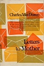 Letters to mother; an anthology by Charles…