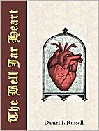 The Bell Jar Heart by Daniel I. Russell