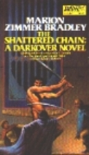 The Shattered Chain by Marion Zimmer Bradley