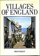 Villages of England by Brian Bailey