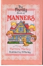 The Family Book of Manners by Hermine…