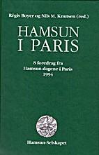 Hamsun i Paris : 8 foredrag fra…