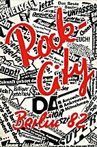 Rock-City. Berlin 82. 1. Handbuch zur…