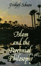 Islam and the Perennial Philosophy by…