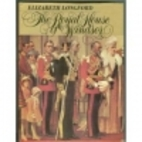 The Royal House of Windsor by Elizabeth…