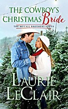 The Cowboy's Christmas Bride by Laurie…