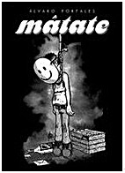 Mátate by Álvaro Portales