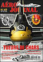 Aéro Journal No 45 : Tueurs de Chars