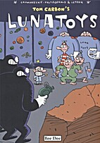 Lunatoys by Luc Cromheecke