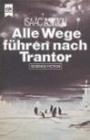 Alle Wege führen nach Trantor (Heyne Science Fiction und Fantasy (06)) - Isaac Asimov