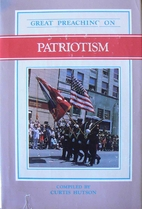 Great Preaching on Patriotism: VII by Curtis…