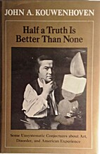 Half a Truth Is Better Than None: Some…