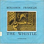 The Whistle. (Seedling Book) by Benjamin…