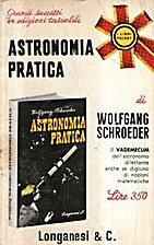 Astronomia pratica by Wolfgang schroeder