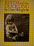 Edith and the Duckling by Dare Wright