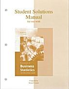 Essentials of Business Statistics 1e,…